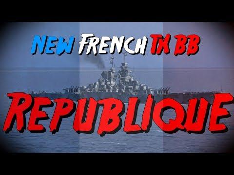 ► République - NEW FRENCH T-10 BATTLESHIP !! World of Warships
