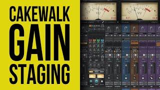 Cakewalk by Bandlab: Gain Staging