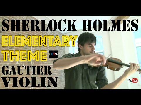 "Sherlock Holmes Theme Violin ""Elementary"" CBS TV series - Marc-André Gautier Violin"