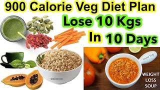 How to lose weight fast 10 kgs in days | 900 calorie diet for loss india hindi video calories veg plan vegetarian weight...