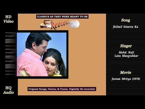 Jhilmil Sitaron Ka | Classics Revival | Jivan Mrityu 1970 | Rafi | Lata | HD 720p