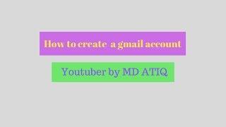 Bir gmail hesabı oluşturmak için nasıl
