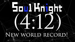 Soul knight New speedrun world record! (4:12) | Soul Knight