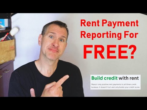 FREE Rent Reporting To Credit Bureaus -