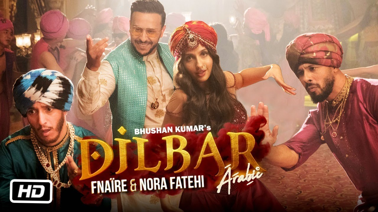 Dilbar Arabic Version | Fnaire Feat  Nora Fatehi