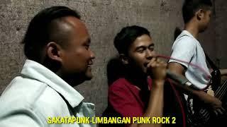 SAKATAPUNK - LIMBANGAN PUNK ROCK 2 live studio music