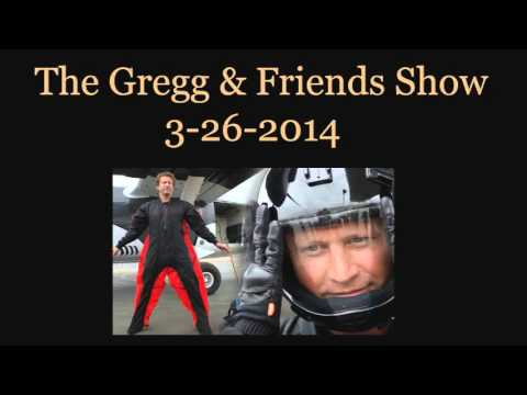 The Gregg & Friends Show 3-26-2014
