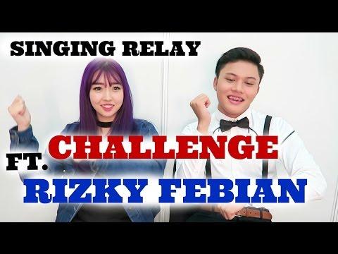 SINGING RELAY CHALLENGE Ft. RIZKY FEBIAN | Sunnydahye