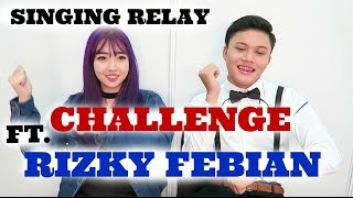 Video SINGING RELAY CHALLENGE Ft. RIZKY FEBIAN | Sunnydahye download MP3, 3GP, MP4, WEBM, AVI, FLV Desember 2017