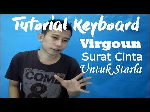 Cara Mudah Bermain Keyboard Lagu Virgoun (Surat Cinta Untuk Starla)