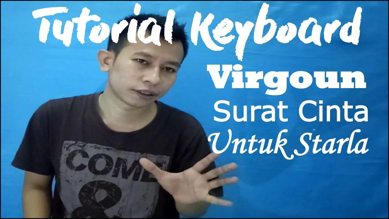 Cara Mudah Bermain Keyboard Lagu Virgoun Surat Cinta Untuk