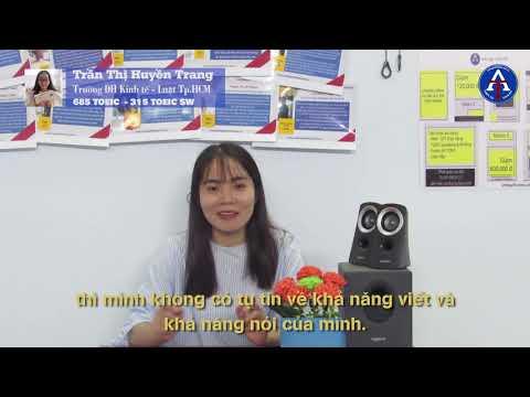 [CẢM NHẬN HỌC VIÊN - 315 TOEIC SW & 685 TOEIC] - Bạn Trần Thị Huyền Trang - ĐH Kinh Tế - Luật