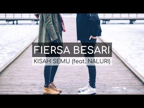 Fiersa Besari feat. Naluri - Kisah Semu (Lirik)
