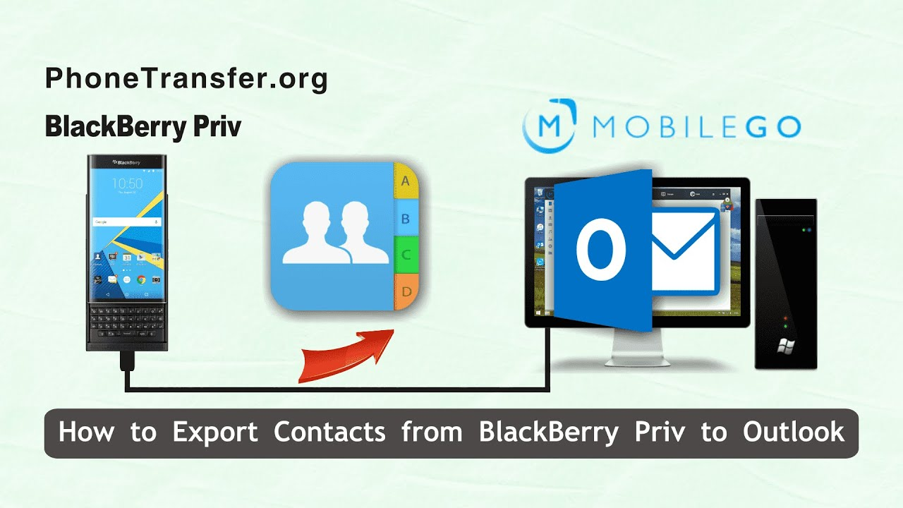 How to Export Contacts from BlackBerry Priv to Outlook Easily