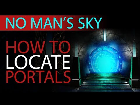 How To Find Portals   No Man's Sky 2019 Beginner Guides   Xaine's World NMS