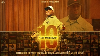 Secret To Success | 10 Year Anniversary