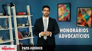 Papo Jurídico - Honorários advocatícios