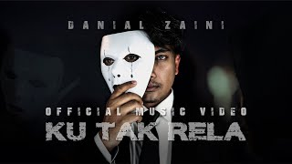 (OST Ryan Aralyn) Danial Zaini - Ku Tak Rela (Official Music Video)