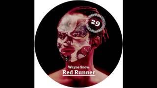 Wayne Snow - Red Runner (Glenn Astro & IMYRMIND Remix)