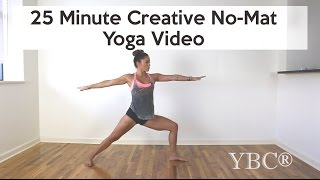Video 25 Minute Creative No Mat Vinyasa Yoga download MP3, 3GP, MP4, WEBM, AVI, FLV Maret 2018
