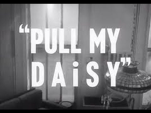 Pull My Daisy - 1959 (Sub Ita) [Jack Kerouac, Allen Ginsberg, Gregory Corso]