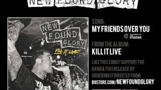 New Found Glory - My Friends Over You (Live)