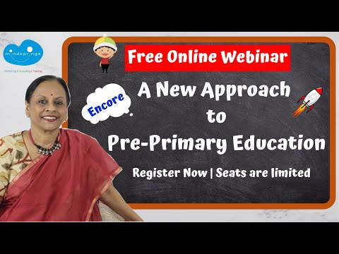 Free Online Webinar 'New Approach to Pre-Primary Education' | Register | Link on the description