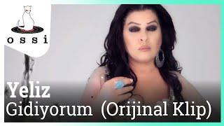 Yeliz - Gidiyorum (Orijinal Klip)