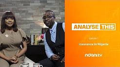 Analyse This : Episode 7 - Insurance In Nigeria