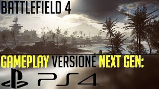 Battlefield 4 - Gameplay versione PlayStation 4 | BF4 Multiplayer PS4 ITA HD