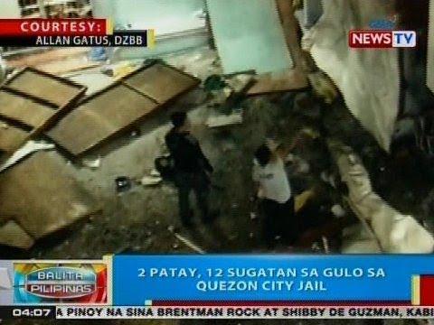 BP: 2 patay, 12 sugatan sa gulo sa Quezon City Jail
