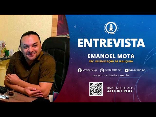 ENTREVISTA  - EMANOEL MOTA