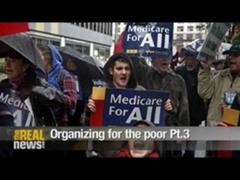 Organizing for the poor Pt.3