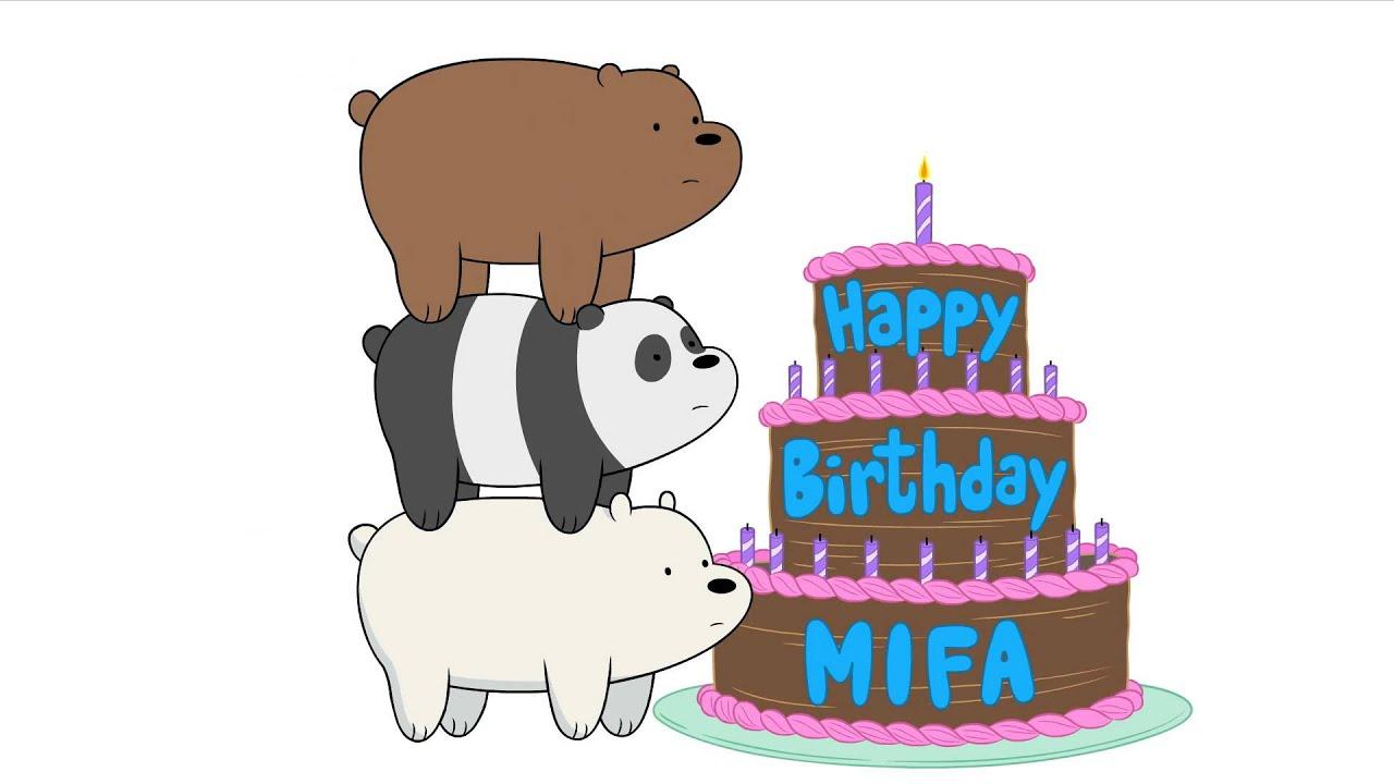 We Bare Bears And Everyone At Cartoon Network Wish Mifa A Happy