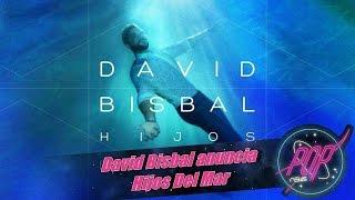 David Bisbal anuncia Hijos Del Mar