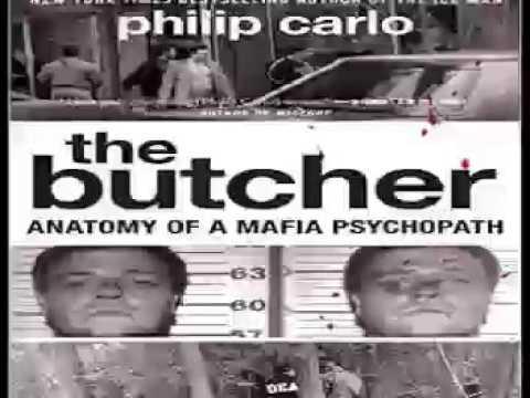 The Butcher: Anatomy of a Mafia Psychopath 1 Audiobooks #1 * Philip Carlo