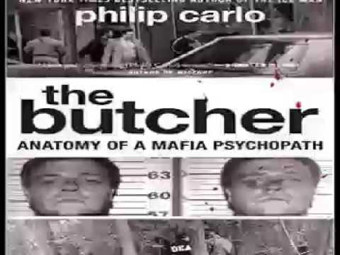 The Butcher: Anatomy of a Mafia Psychopath 1 Audiobooks #1 * Philip Carlo