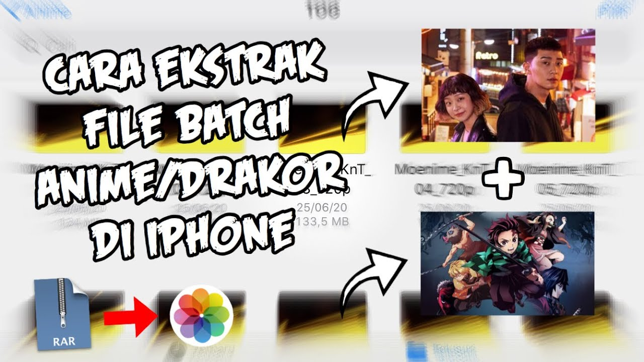 Tutorial Ekstrak File Batch Anime & Drakor Di Iphone (ios)