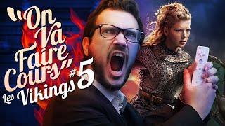 On va faire Cours #5 - Les Vikings [Les Clichés de l