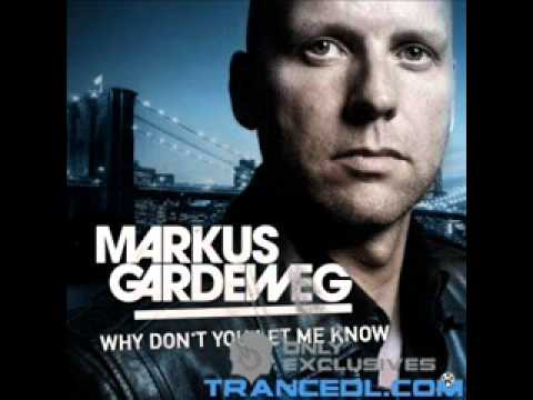 Markus Gardeweg - Why Dont You Let Me Know