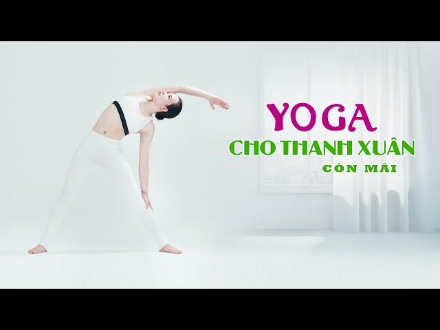 Yoga cho thanh xuân còn mãi - Hà Kim Anh