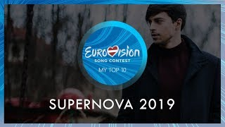 Supernova 2019 - My Top 10 (Latvia in the Eurovision Song Contest 2019)