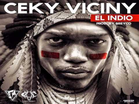 Ceky Viciny - El Indio - (Prod. By Breyco)