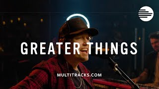 Greater Things - Mack Brock (MultiTracks.com Sessions)