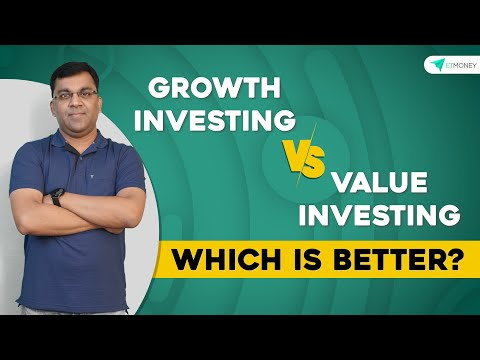 Growth Investing v/s Value Investing - Which is Better? | ETMONEY