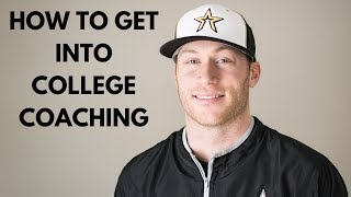 How to Get Into College Coaching