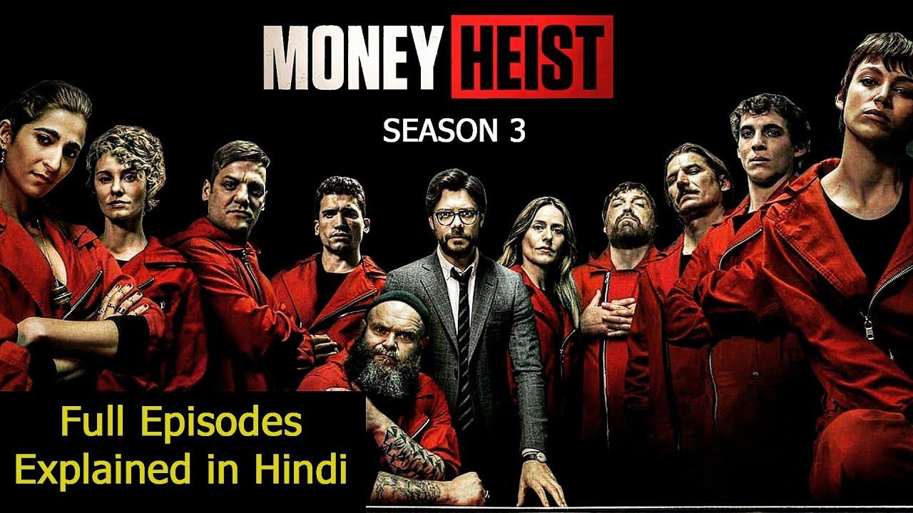 Download Money Heist Season 3 Explained in Hindi | Lacasa De Papel Season 3 Explained Hindi Detailed