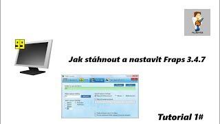 Tutorial 1# - Jak správně nastavit Fraps 3.4.7 [HD]