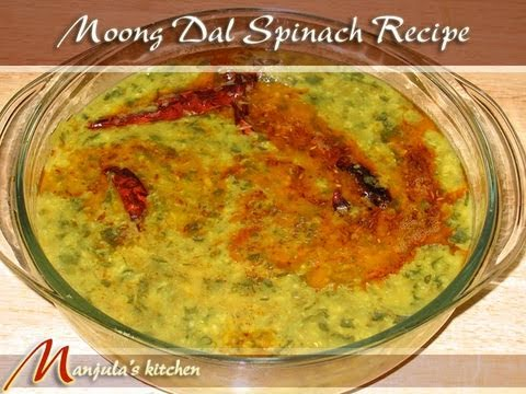 Moong dal with spinach recipe by manjula youtube forumfinder Image collections