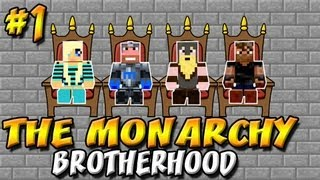 ★ Minecraft: Monarch of Madness ★ Ep.1, The Brotherhood